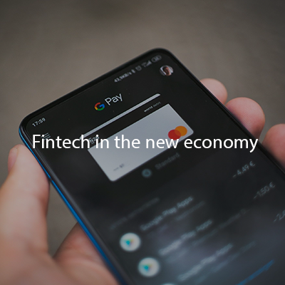 Fintech in the new economy